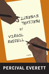Percival Everett by Virgil Russell - Percival Everett - Éditions Graywolf Press