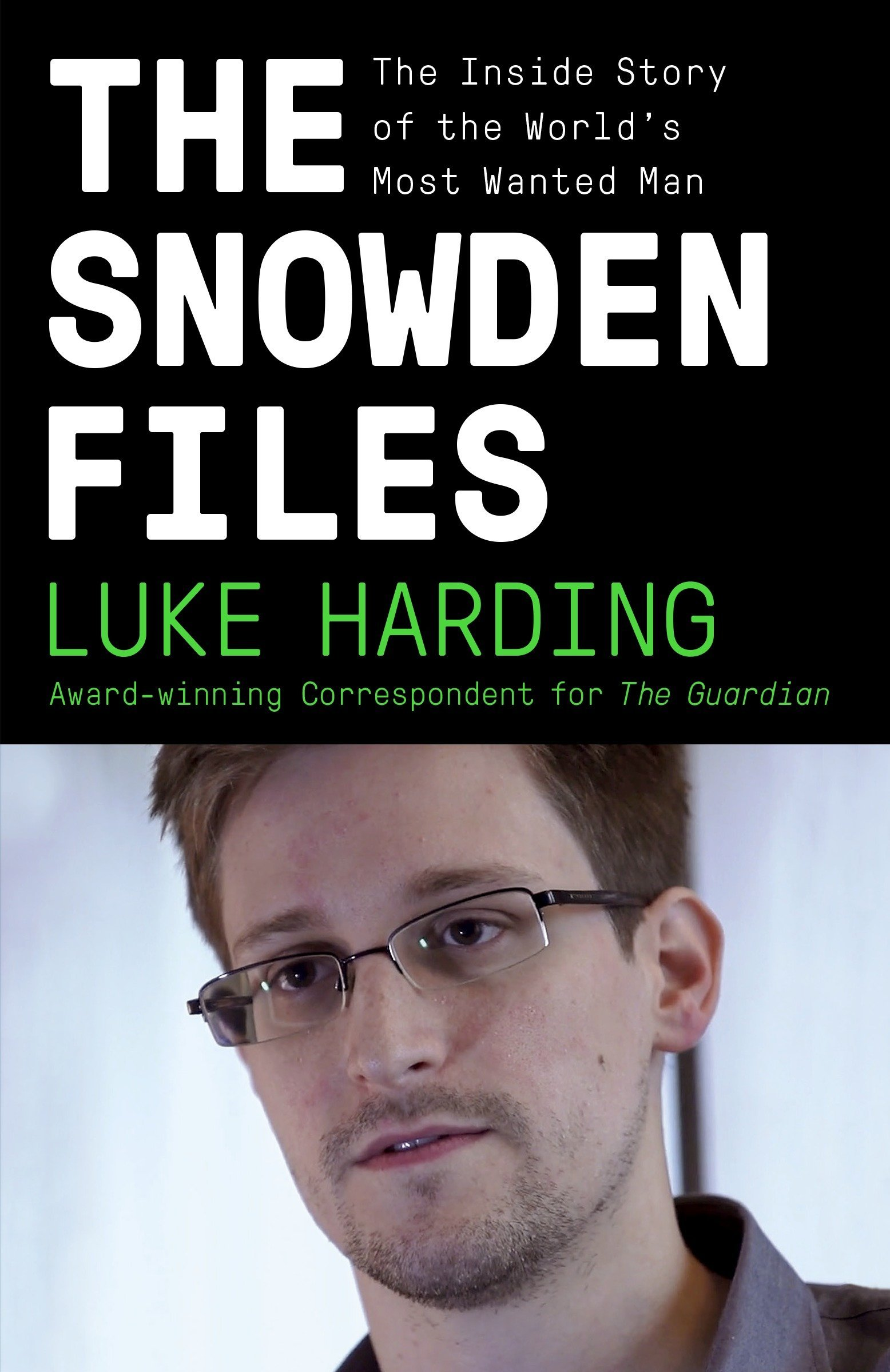 The Snowden files - Luke Harding - Éditions Vintage