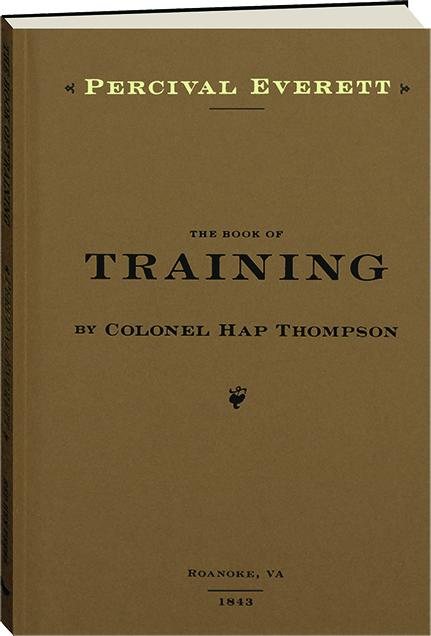 The book of training - Percival Everett