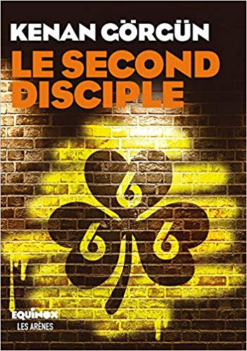 Le second disciple - Kenan Gorgun